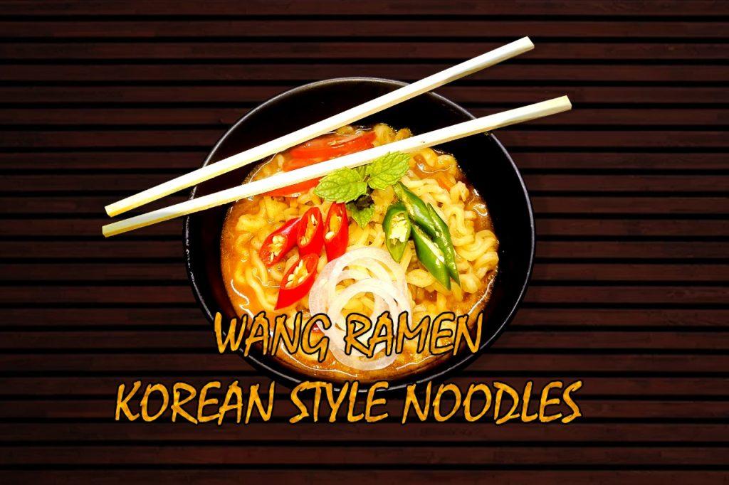 Wang Ramen Recipes - Noodles Lovers